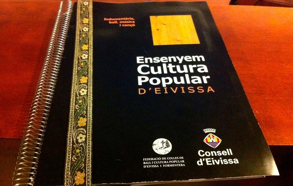 Ensenyem cultura popular. Indumentària, ball, música i cançó d'Eivissa